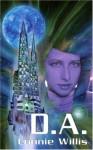 D.A. - Connie Willis, J.K. Potter