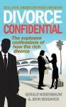Divorce Confidential - Gerald Nissenbaum, John Sedgwick