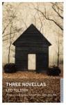 Three Novellas: The Devil/The Kreutzer Sonata/Family Happiness (Oneworld Classics) - Leo Tolstoy, April Fitzlyon