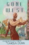 Gone West (Daisy Dalrymple, #20) - Carola Dunn