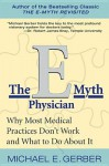 E-Myth Physician - Michael E. Gerber
