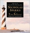 True Believer (Audio) - Nicholas Sparks, David Baker