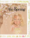 In Spring - Jane Belk Moncure