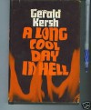 A Long Cool Day in Hell - Gerald Kersh