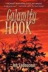 Calamity Hook - Jeb Ladouceur