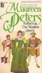 Katheryn the Wanton Queen - Maureen Peters