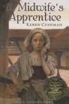 The Midwife's Apprentice - Karen Cushman