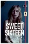 Sweet Sixteen - Dirk Bracke, Herman van Campenhout