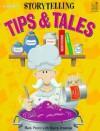 Storytelling Tips and Tales - Mark Pierce, Karen Jennings