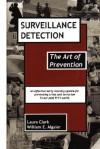 Surveillance Detection, The Art of Prevention - Laura Clark