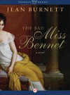 The Bad Miss Bennet: A Novel - Jean Burnett