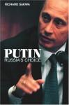 Putin: Russia's Choice - Richard Sakwa