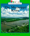The Mississippi River (Rookie Read-About Geography) - Allan Fowler