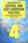 Developments in Central and East European Politics - Stephen White, Judy Batt, Paul G. Lewis