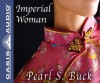 Imperial Woman (Library Edition): The Story of the Last Empress of China - Pearl S. Buck, Kirsten Potter
