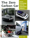 The Zero Carbon Car: Green Technology and the Automotive Industry - Brian Long