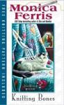 Knitting Bones (A Needlecraft Mystery, #11) - Monica Ferris