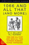 1066 and All That (and more): Box set of 1066 and All That, And Now All This, Garden Rubbish and Horse Nonsense - W.C. Sellar, R.J. Yeatman