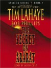 The Secret on Ararat (Babylon Rising Series #2) - Tim LaHaye, Bob Phillips, Jason Culp