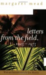 Letters from the Field, 1925-1975 - Margaret Mead