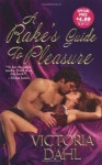 A Rake's Guide To Pleasure - Victoria Dahl