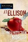Der Schneewittchenmörder Roman - J.T. Ellison, Ivonne Senn