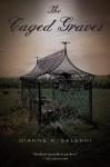 The Caged Graves - Dianne K. Salerni