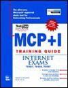 MCSE MCP+I Training Guide Internet Exams: 70-067, 70-059, 70-087 [With Includes Testprep Test Engine...] - Joe Casad, Emmett Dulaney, Wayne Dalton