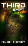 Third Shift: Pact - Hugh Howey