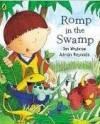 Romp in the Swamp - Ian Whybrow