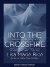 Into the Crossfire: Navy Seal - Lisa Marie Rice, Charles Constant