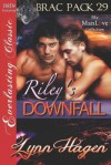 Riley's Downfall (Brac Pack 29) - Lynn Hagen
