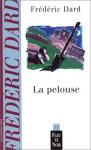 La Pelouse - Frédéric Dard