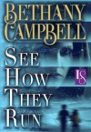 See How They Run: A Loveswept Contemporary Romance - Bethany Campbell