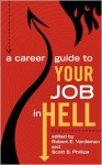 A Career Guide to Your Job In Hell - Scott S. Phillips, Robert E. Vardeman