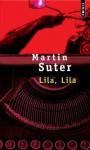 Lila, Lila - Martin Suter, Olivier Mannoni