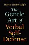 The Gentle Art of Verbal Self-Defense - Suzette Haden Elgin