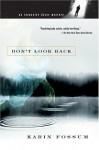 Don't Look Back (Inspector Sejer Mysteries) - Karin Fossum, Felicity David