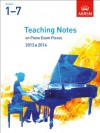 Teaching Notes on Piano Exam Pieces 2013 & 2014, ABRSM Grades 1-7 - Stephen Ellis, Julian Hellaby, Murray McLeod, Margaret, Anthony Williams, Timothy Barratt