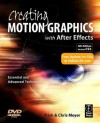 Creating Motion Graphics with After Effects: Essential & Advanced Techniques - Chris Meyer, Trish Meyer