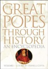 The Great Popes Through History [2 Volumes]: An Encyclopedia--Two Volumes - Frank J. Coppa