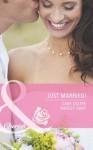 Just Married! (Mills & Boon Cherish): Kiss the Bridesmaid / Best Man Says I Do (Mills & Boon Romance) - Cara Colter, Shirley Jump