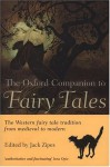 The Oxford Companion to Fairy Tales - Jack Zipes