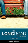 The Long Road to Nowhere - Mark Jones