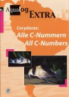Aqualog Extra: Corydoras - All C-Numbers (English and German Edition) - Hans-Georg Evers, Frank Schaefer