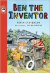 Ben the Inventor - Robin Stevenson