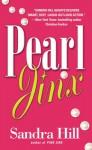 Pearl Jinx - Sandra Hill