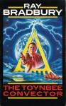 The Toynbee Convector - Ray Bradbury