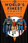 World's Finest Comics Archives, Vol. 1 - Bill Finger, Curt Swan, Dick Sprang