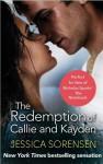 The Redemption of Callie and Kayden - Jessica Sorensen